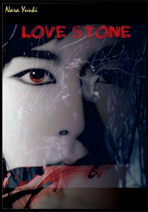 Sampul Depan Love Stone NaraYuuki- Pulung P